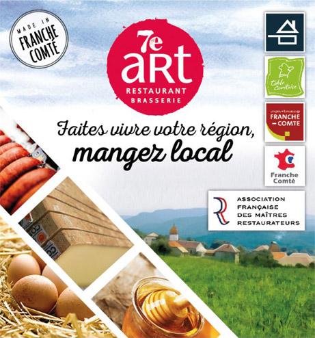 Restaurant 7ème Art : Faites vivre votre région, mangez local!
